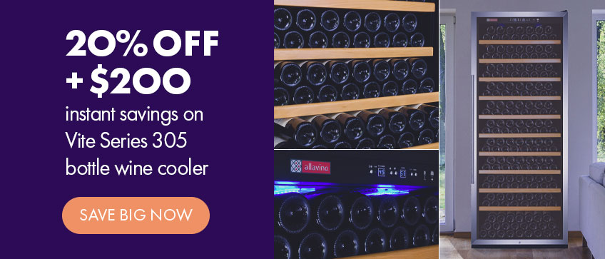 20%off +$200 instant savings on Vite Series 305 bottle wine cooler