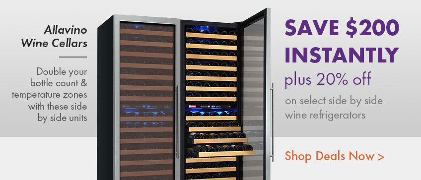 20% + $200 Instant Savings on select side by side wine refrigerators