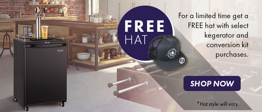 Free Hat with Purchase of Select Kegerators and Conversion Kits