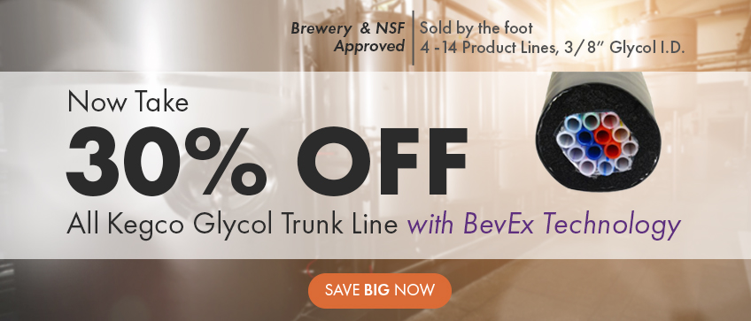 Take 30% Off Kegco Glycol Trunk Line