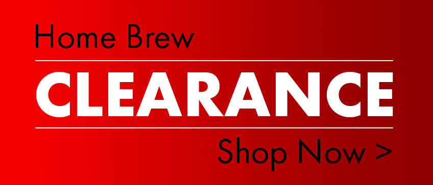 Home Brew Clearance