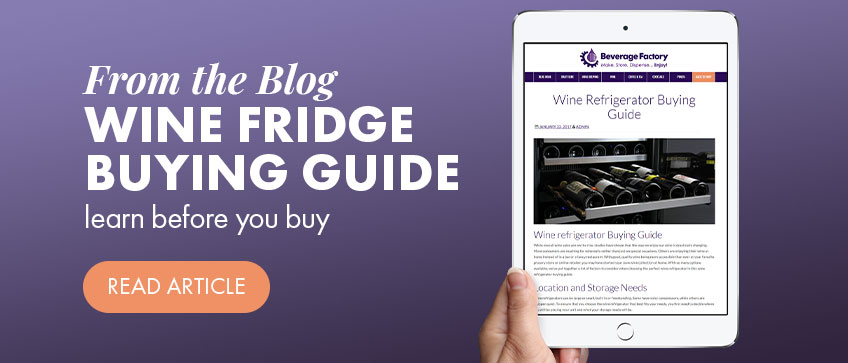 Wine Refrigerator Buying Guide